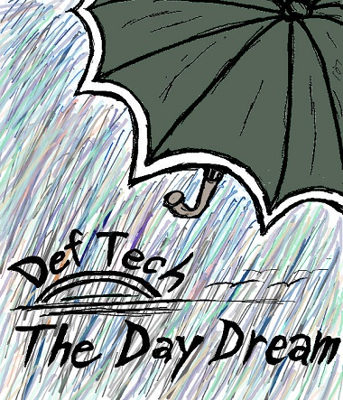 DefTech「The Day Dream」Image Illust